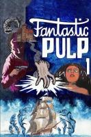 2010 Fantastic Pulp 1