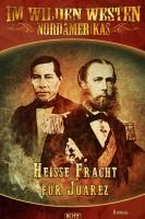 2205 Heisse Fracht fuer Juarez